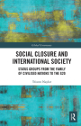 Social Closure and International Society: Status Groups from the Family of Civilised Nations to the G20 Cover Image