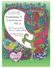 Love, Kindness and Compassion, Vol. 1 Cover Image