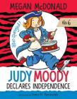 Judy Moody Declares Independence: #6 Cover Image