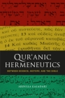 Qur'anic Hermeneutics: Between Science, History, and the Bible (Criminal Practice) Cover Image
