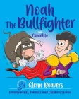 Noah the Bullfighter and Caballito Cover Image