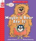 Maybe a Bear Ate It (A StoryPlay Book) Cover Image