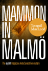 Mammon in Malmo: The Eight Inspector Anita Sundstrom Mystery Cover Image