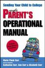 Prepared Parent's Operational Manual: Sending Your Child to College Cover Image