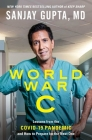 World War C: Lessons from the Covid-19 Pandemic and How to Prepare for the Next One Cover Image