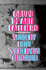 Grupo de Arte Callejero: Thought, Practice, and Actions Cover Image