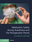 Medication Safety During Anesthesia and the Perioperative Period Cover Image