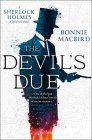 The Devil's Due (a Sherlock Holmes Adventure, Book 3) Cover Image