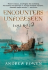 Encounters Unforeseen: 1492 Retold Cover Image