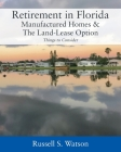 Retirement in Florida Manufactured Homes & The Land-Lease Option: Things to Consider Cover Image