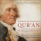Thomas Jefferson's Qur'an Lib/E: Islam and the Founders Cover Image