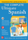 The Complete Ultimate Spanish: Comprehensive First- And Second-Year Course Cover Image