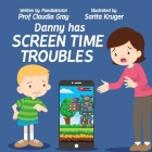 Danny Has Screen Time Troubles Cover Image