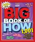 Big Book of How Revised and Updated: 1,001 Facts Kids Want to Know (a Time for Kids Book) (Time for Kids Big Books) Cover Image