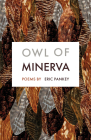 Owl of Minerva: Poems Cover Image