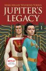 Jupiter's Legacy, Volume 1 (Netflix Edition) Cover Image
