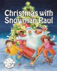 Christmas with Snowman Paul Cover Image