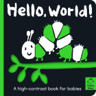 Hello World!: A high-contrast book for babies (Happy Baby) Cover Image
