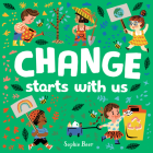 Change Starts with Us Cover Image