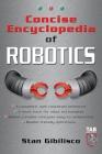 Concise Encyclopedia of Robotics (Tab Electronics Robotics) Cover Image