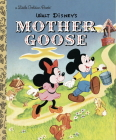 Mother Goose (Disney Classic) (Little Golden Book) Cover Image