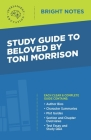 Study Guide to Beloved by Toni Morrison Cover Image