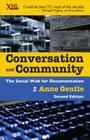 Conversation and Community: The Social Web for Documentation Cover Image