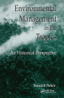 Environmental Management in the Tropics: An Historical Perspective Cover Image