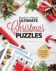 Reader's Digest Ultimate Christmas Puzzles: Stay Sharp and Focused All Season Long! Cover Image
