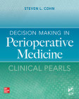 Decision Making in Perioperative Medicine: Clinical Pearls Cover Image