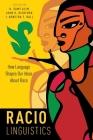 Raciolinguistics: How Language Shapes Our Ideas about Race Cover Image