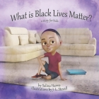 What is Black Lives Matter?: A Story for Children Cover Image