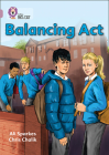 Balancing Acts (Collins Big Cat) Cover Image