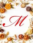 M: Monogram Initial 6 Columns Columnar Pad Account Book Ledger, Accountant Notebook, Ledger Notebook - Fall Flowers, 8.5