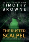 The Rusted Scalpel: A Medical Thriller Cover Image