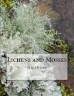 Lichens and Mosses Notebook: Notebook with 150 Lined Pages Cover Image