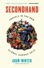 Secondhand: Travels in the New Global Garage Sale Cover Image