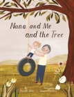 Nana and Me and The Tree Cover Image