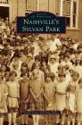 Nashville's Sylvan Park Cover Image