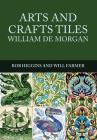 Arts and Crafts Tiles: William de Morgan Cover Image