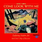 Exploring Modern Art (Come Look With Me #7) Cover Image