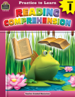 Practice to Learn: Reading Comprehension (Gr. 1) Cover Image