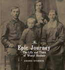 Epic Journey: The Life and Times of Wasyl Kushnir Cover Image