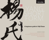 Yang Short Form: A beginners guide to Taiji Chuan Cover Image