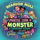 Smarter Than a Monster: A Survival Guide Cover Image