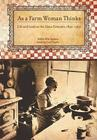 As a Farm Woman Thinks: Life and Land on the Texas High Plains, 1890–1960 (Plains Histories) Cover Image