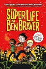 The Super Life of Ben Braver Cover Image