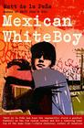 Mexican Whiteboy Cover Image