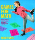 Games for Math: Playful Ways to Help Your Child Learn Math from Kindergarten to Third Grade Cover Image