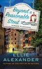 Beyond a Reasonable Stout: A Sloan Krause Mystery Cover Image